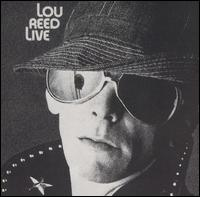 Lou Reed Live 73  Released 75