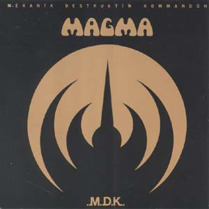 Magma - Mekanik Destructiv - Kommando