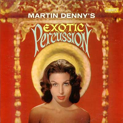Martin Denny Exotic Percussion Cover Art