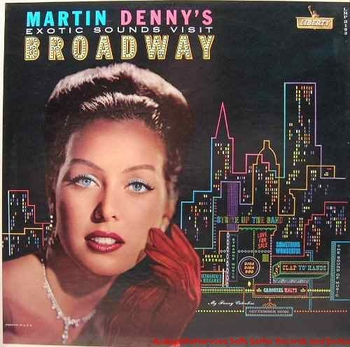 Martin Denny Exotic Sounds Visit Broadway Cover Art