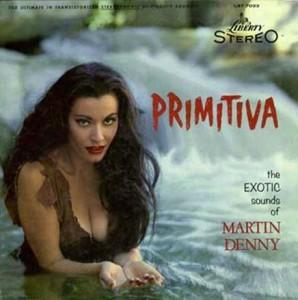 Martin Denny Primitiva Cover Art