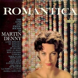 Martin Denny Romantica Cover Art