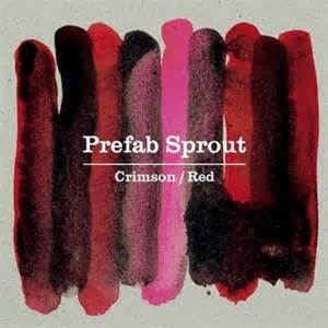 Prefab Sprout - Crimson:Red Cover Art