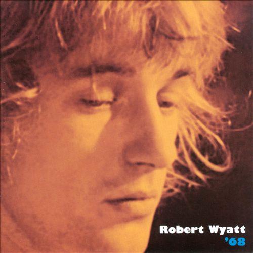 Robert Wyatt '68 Album Cover