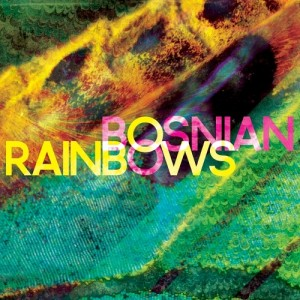 Bosnian Rainbows Cover Art 2013