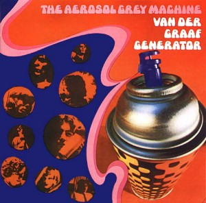 Van Der Graaf Generator - The Aerosol Grey Machine Cover Art