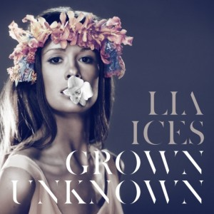 LIA ICES GROWN UNKNOWN COVER ART 2011
