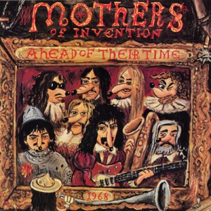 Mothers Of Invention Ahead Of Their Time