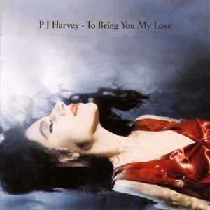 PJ Harvey - To Bring You My Love - Front