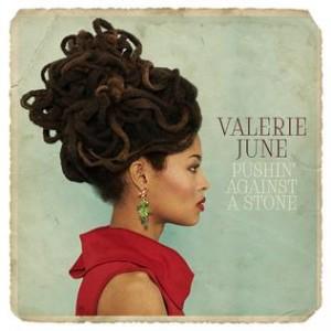 Valerie_June_-_Pushin_Against_a_Stone