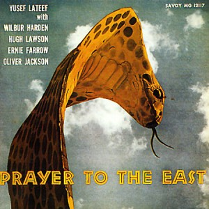 Yusef Lateef Prayer To The East