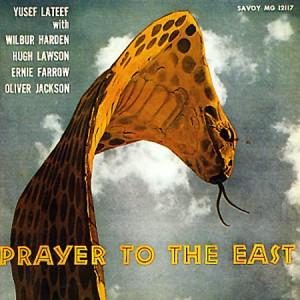 Yusef Lateef Prayer To The East