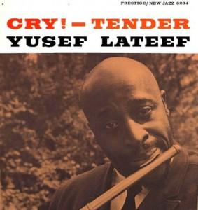 Yusef lateef Cry! - Tender