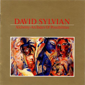 David Sylvian Alchemy An Index Of Possibilities 1985 Art Cover