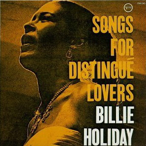 Billie Holiday Songs For Distingué Lovers 1957