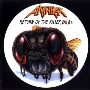 Anthrax Return Of The Killer As 1999 Cover Art