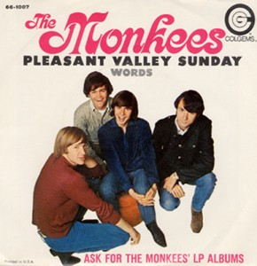 Pleasant Valley Sunday 45single cover 1967
