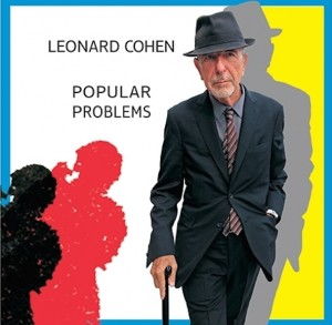 Leonard-Cohen-Popular-Problems Cover Art 2014