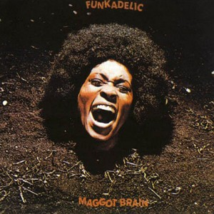 Funkadelic Maggot Brain Album Cover 1971