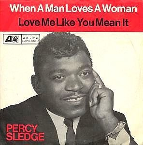 Percy Sledge - When A Man Loves A Woman Cover Art 1966
