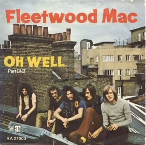 Fleetwood Mac - Oh Well Parts 1 & 2 Covert Art