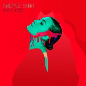 Nadine Shah- Fast Food -2015 Cover Art