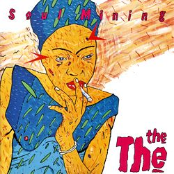 The The - Soul Mining - 1983 - cover art