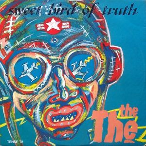 The The - Sweet Bird Of Truth - 1986 - Cover Art