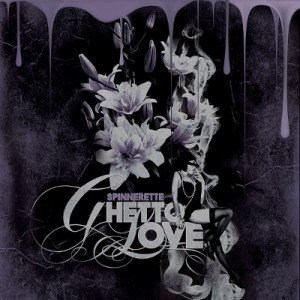 Spinertte - Ghetto - Love EP - Cover 2008