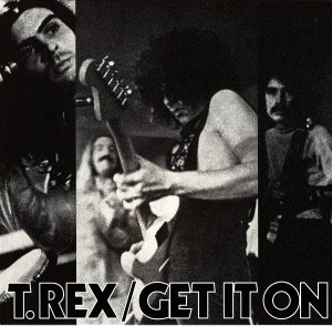 T.Rex Get It On single cover 1971